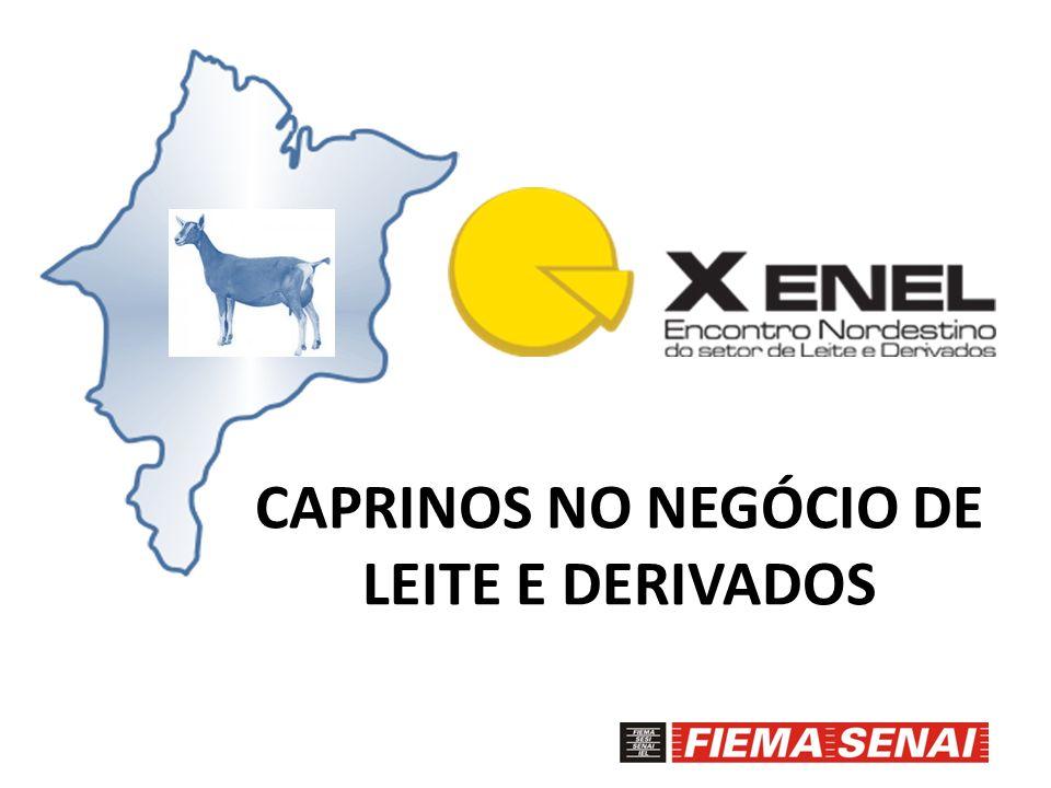 CAPRINOS NO NEGÓCIO DE LEITE E DERIVADOS