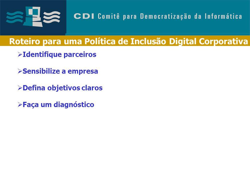 Roteiro para uma Política de Inclusão Digital Corporativa