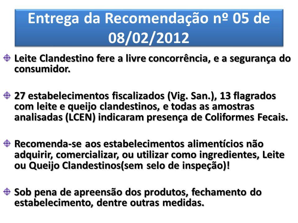 Entrega da Recomendação nº 05 de 08/02/2012