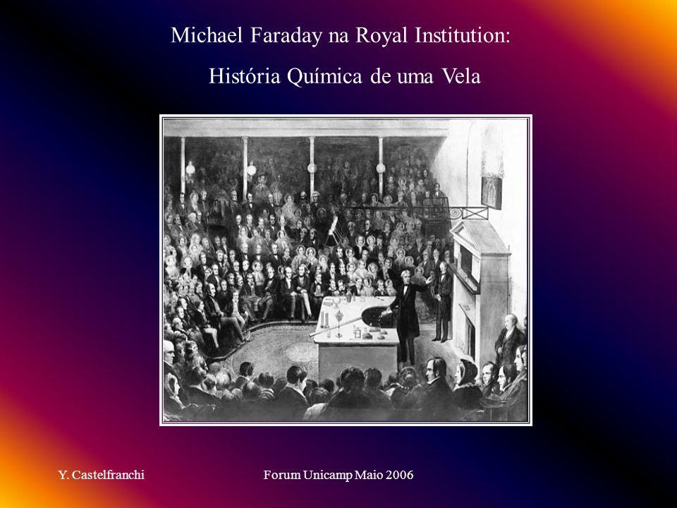 Michael Faraday na Royal Institution: História Química de uma Vela