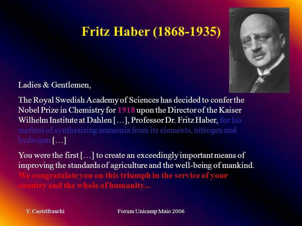 Fritz Haber (1868-1935) Ladies & Gentlemen,