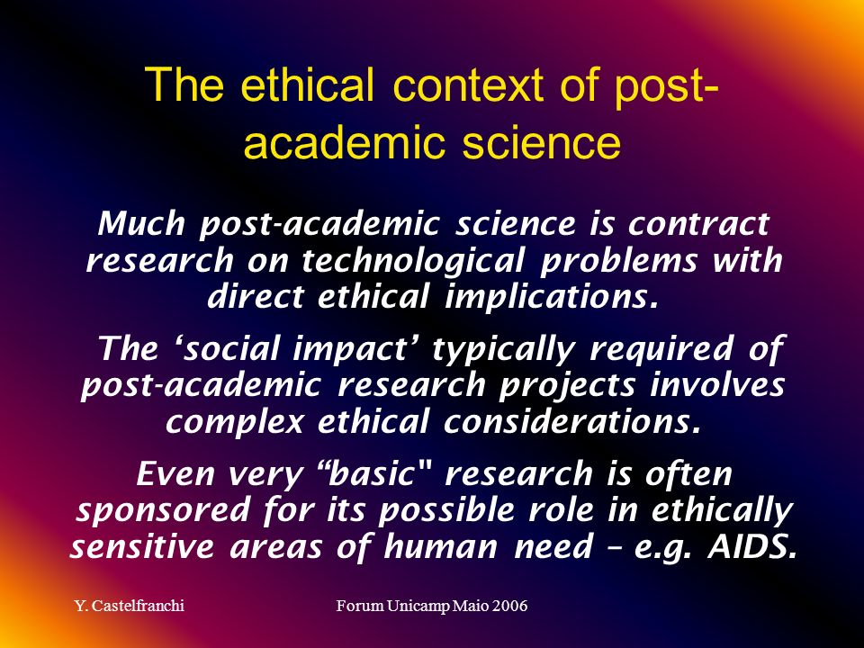 The ethical context of post-academic science