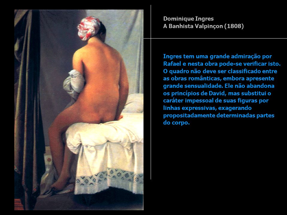Dominique Ingres A Banhista Valpinçon (1808)