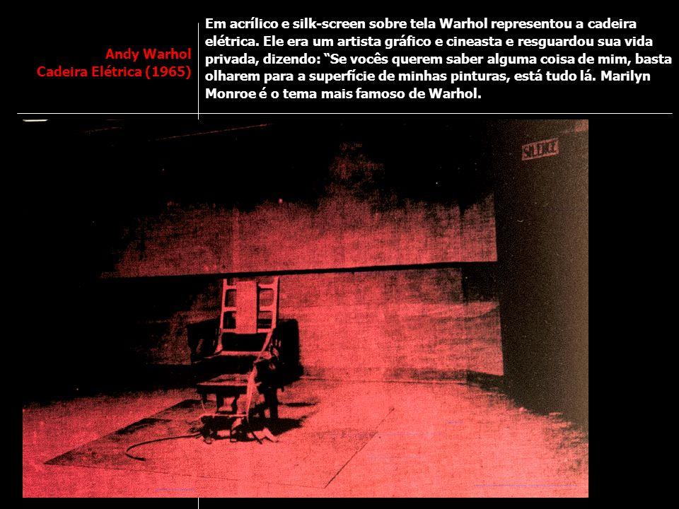 Em acrílico e silk-screen sobre tela Warhol representou a cadeira elétrica. Ele era um artista gráfico e cineasta e resguardou sua vida privada, dizendo: Se vocês querem saber alguma coisa de mim, basta olharem para a superfície de minhas pinturas, está tudo lá. Marilyn Monroe é o tema mais famoso de Warhol.