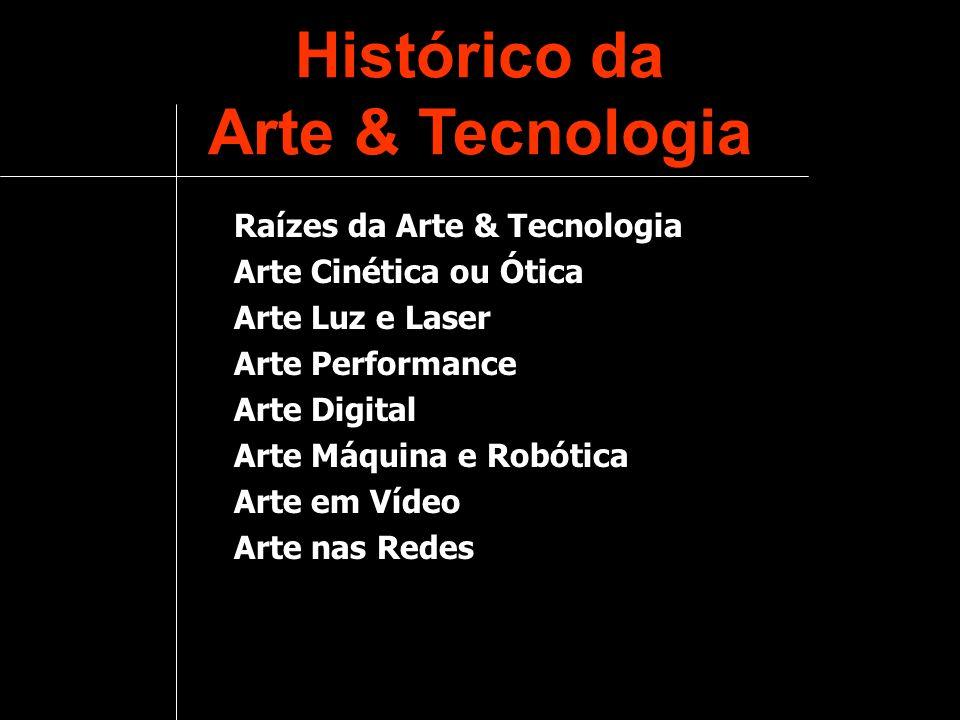Histórico da Arte & Tecnologia
