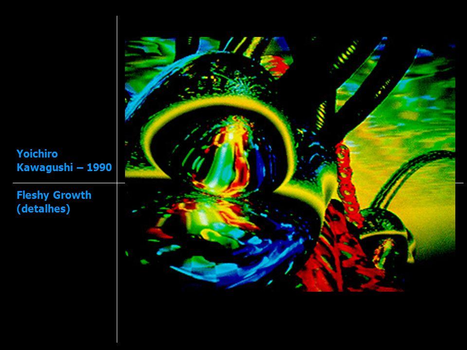 Yoichiro Kawagushi – 1990 Fleshy Growth (detalhes)