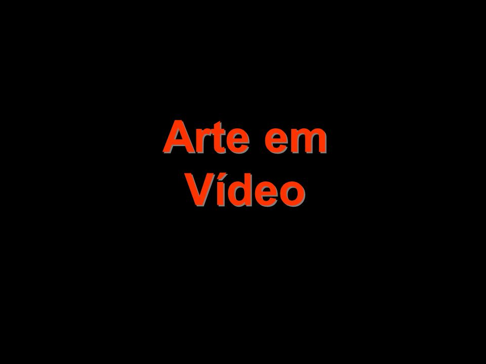 Arte em Vídeo