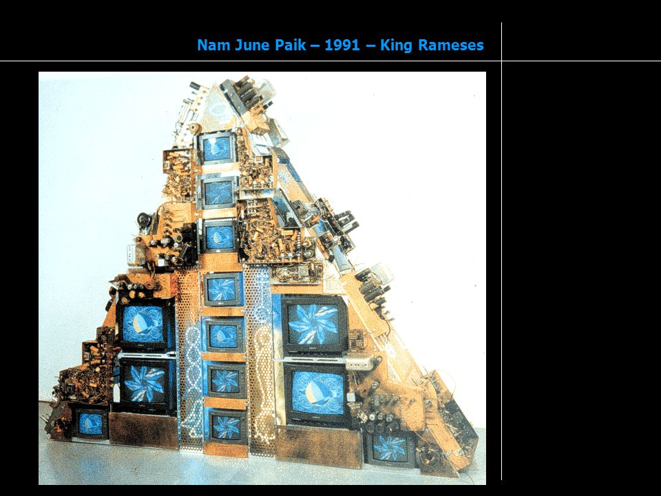 Nam June Paik – 1991 – King Rameses