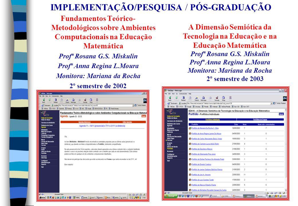 IMPLEMENTAÇÃO/PESQUISA / PÓS-GRADUAÇÃO