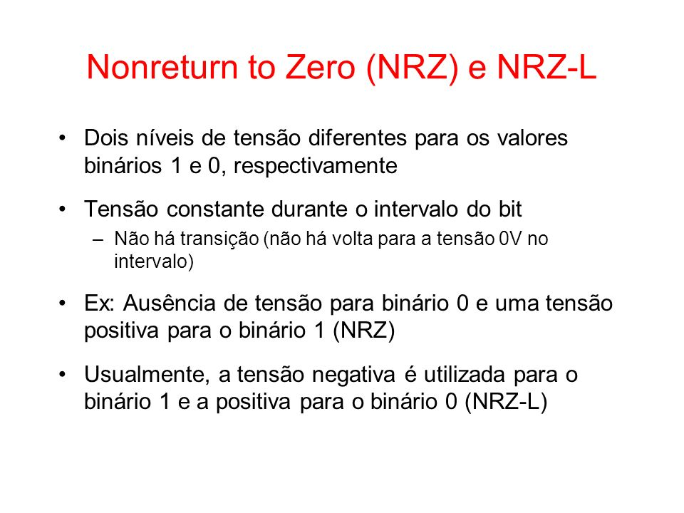 Nonreturn to Zero (NRZ) e NRZ-L