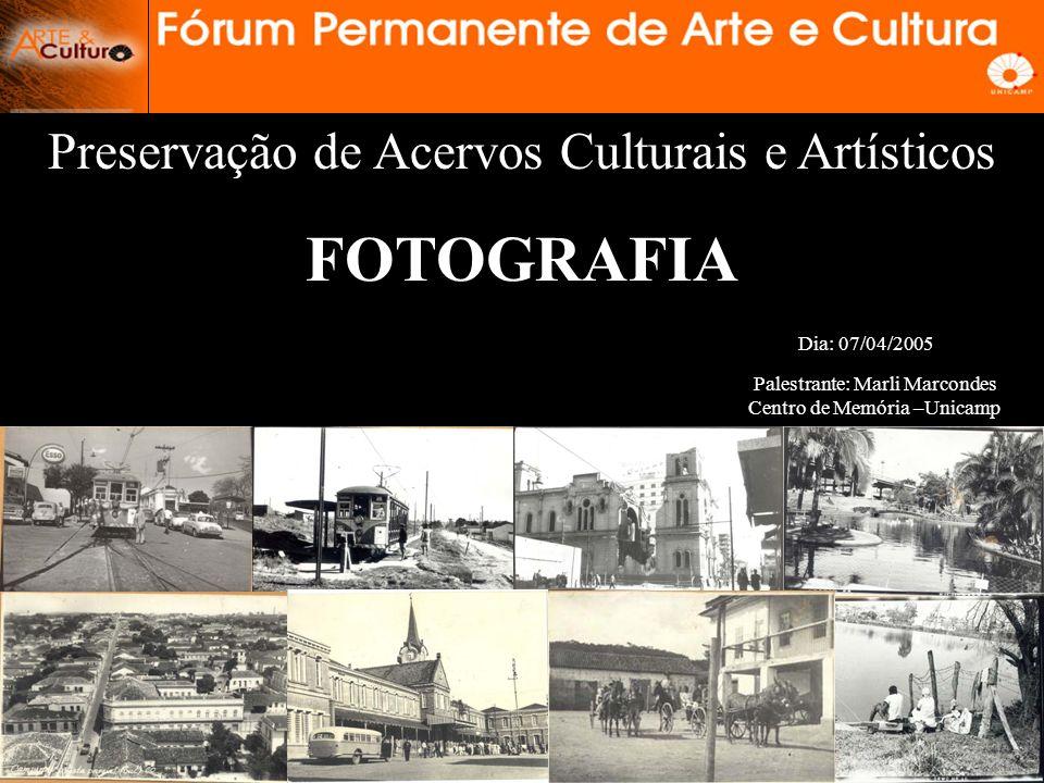 FOTOGRAFIA Preservação de Acervos Culturais e Artísticos