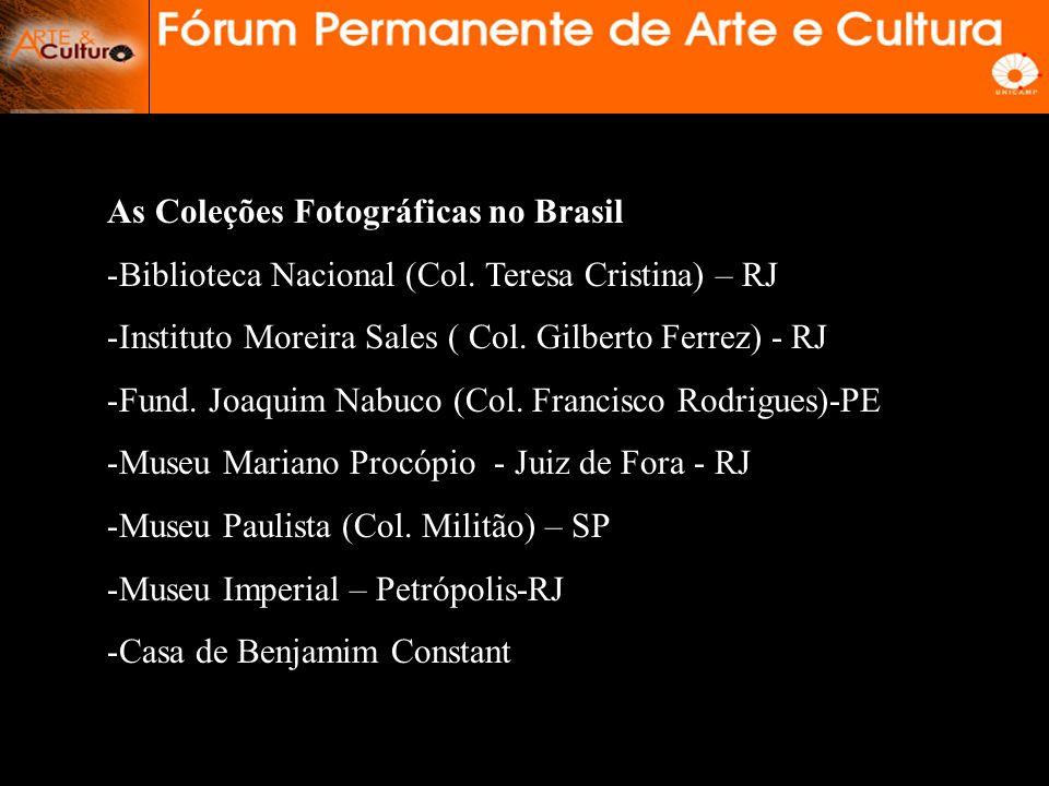 As Coleções Fotográficas no Brasil