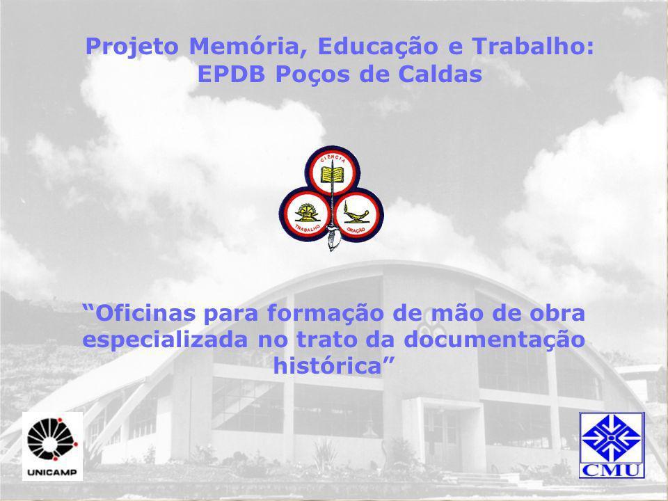 Projeto Memória, Educação e Trabalho: EPDB Poços de Caldas