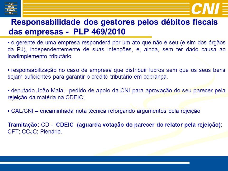 Responsabilidade dos gestores pelos débitos fiscais das empresas - PLP 469/2010