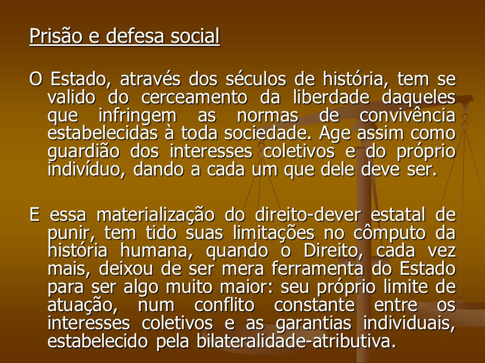 Prisão e defesa social