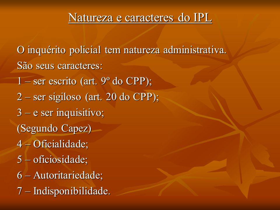 Natureza e caracteres do IPL