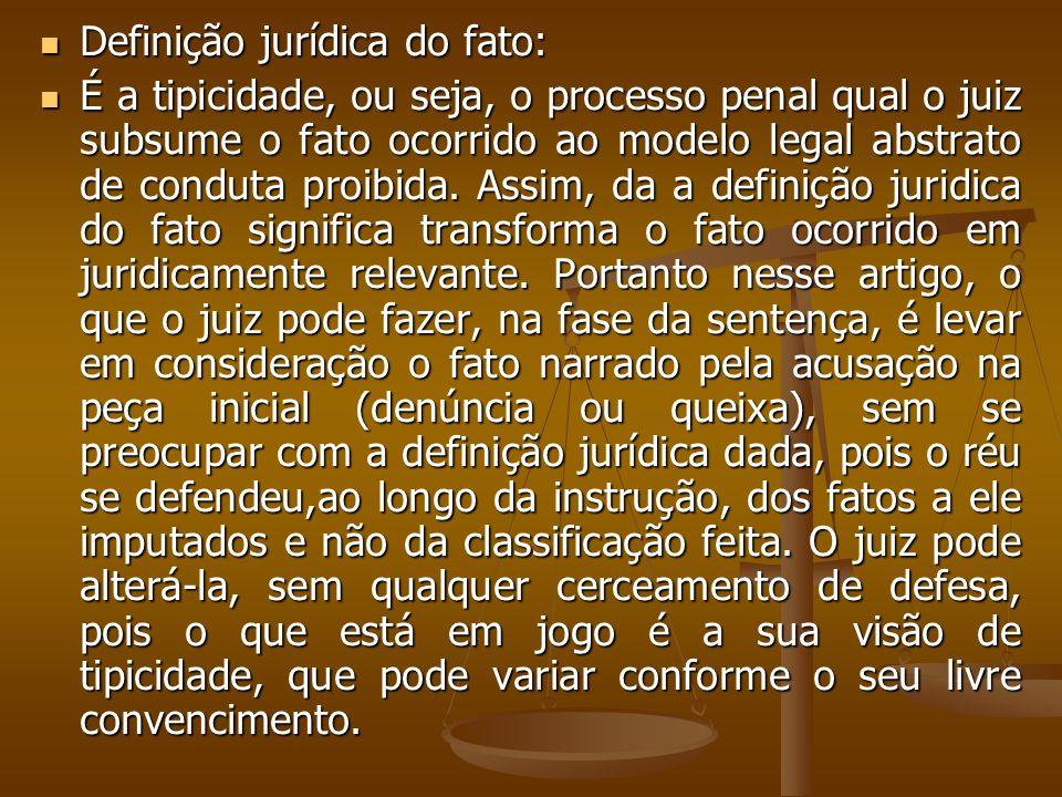 Definição jurídica do fato: