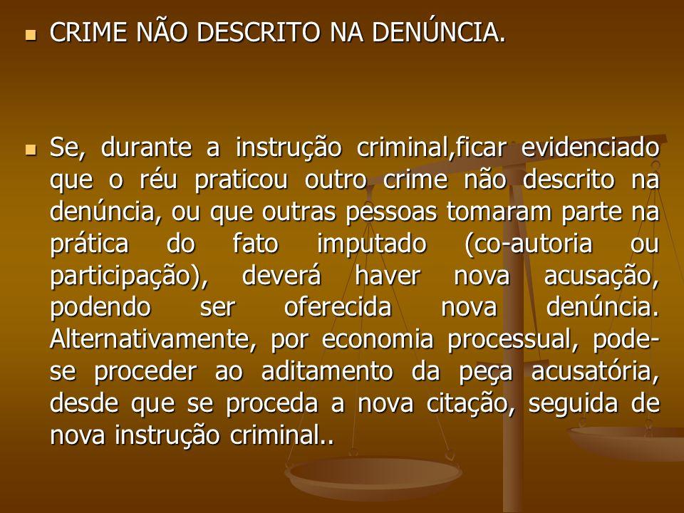 CRIME NÃO DESCRITO NA DENÚNCIA.