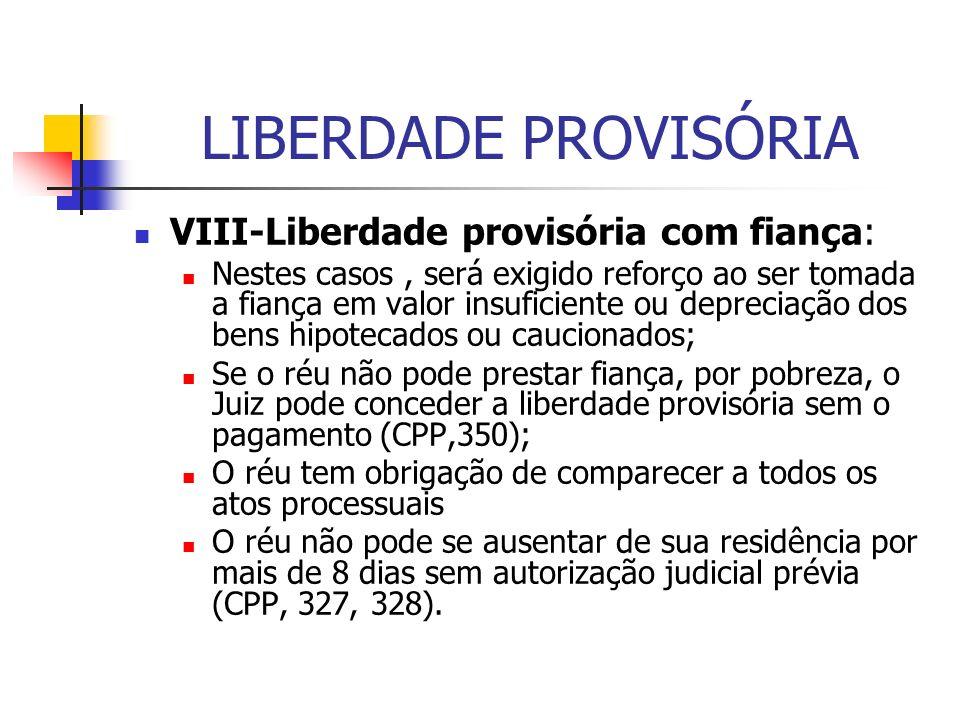 LIBERDADE PROVISÓRIA VIII-Liberdade provisória com fiança: