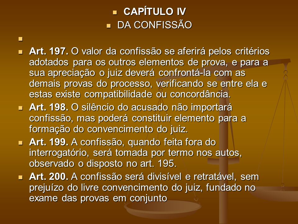 CAPÍTULO IV DA CONFISSÃO.