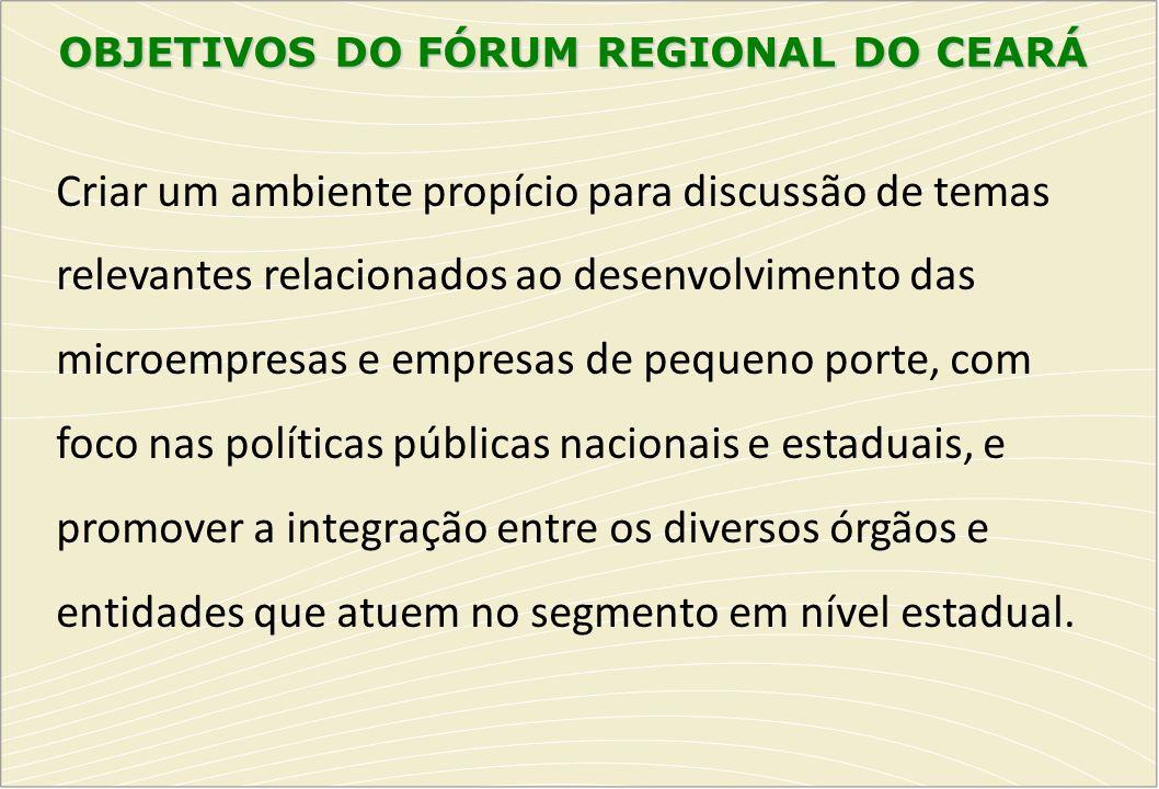 OBJETIVOS DO FÓRUM REGIONAL DO CEARÁ