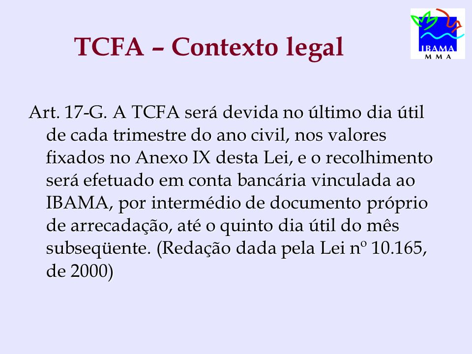 TCFA – Contexto legal