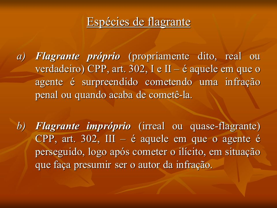 Espécies de flagrante