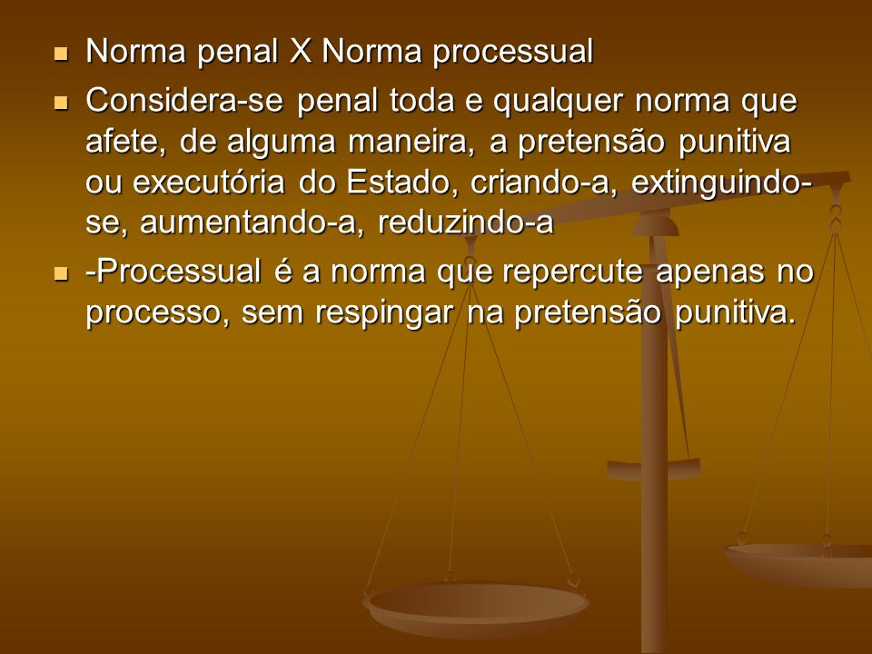 Norma penal X Norma processual