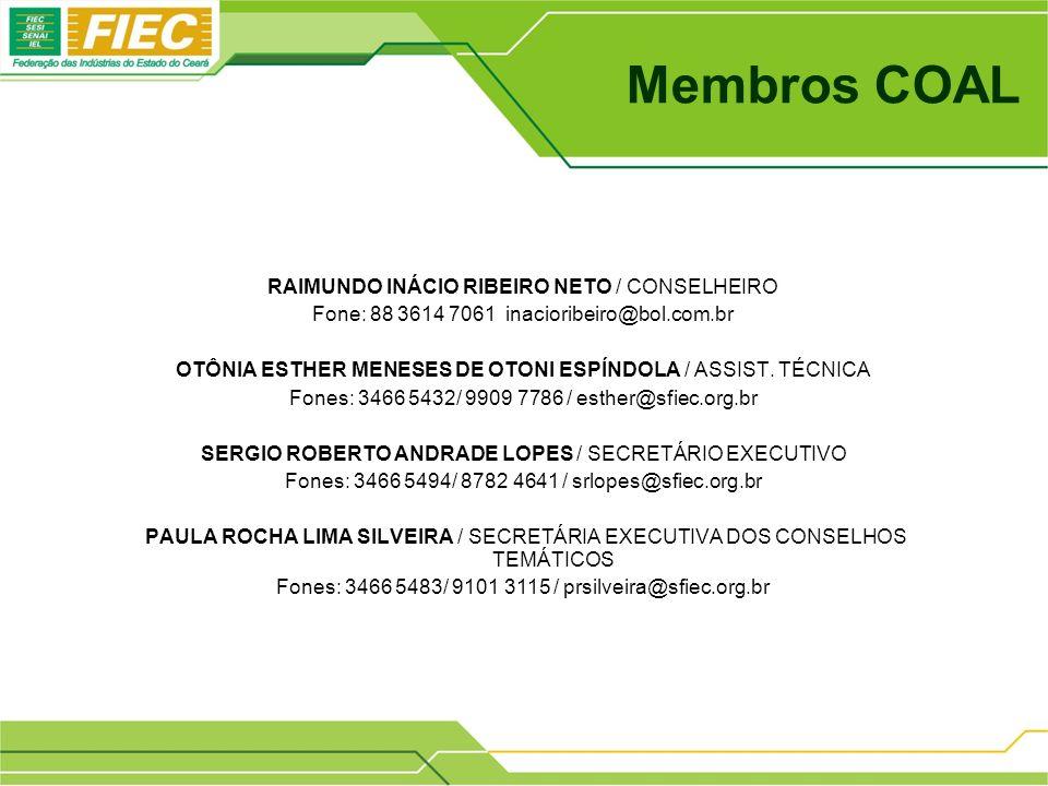 Membros COAL RAIMUNDO INÁCIO RIBEIRO NETO / CONSELHEIRO