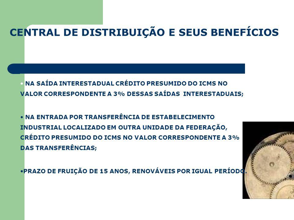CENTRAL DE DISTRIBUIÇÃO E SEUS BENEFÍCIOS