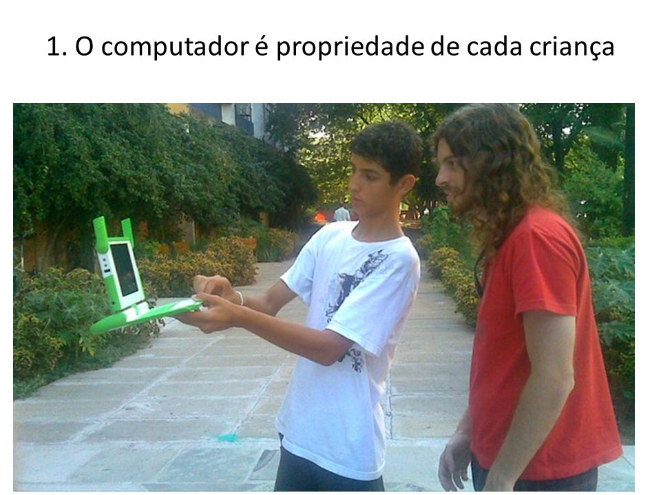 1. O computador é propriedade de cada criança