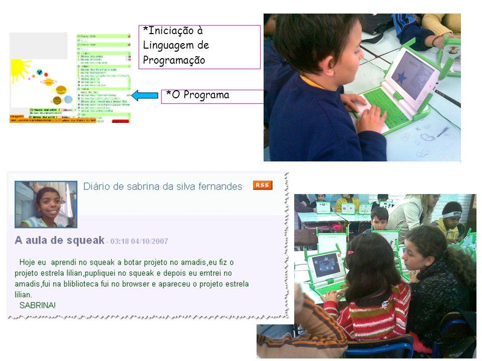 *Iniciação à Linguagem de Programação *O Programa