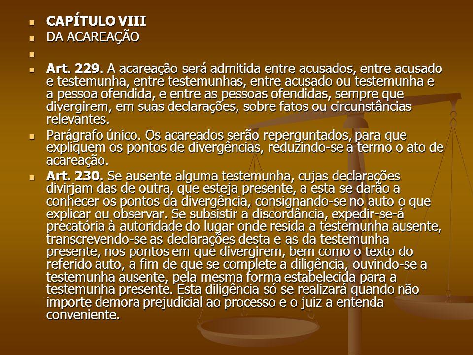 CAPÍTULO VIII DA ACAREAÇÃO.