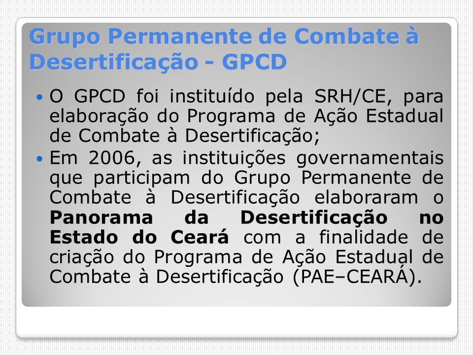 Grupo Permanente de Combate à Desertificação - GPCD
