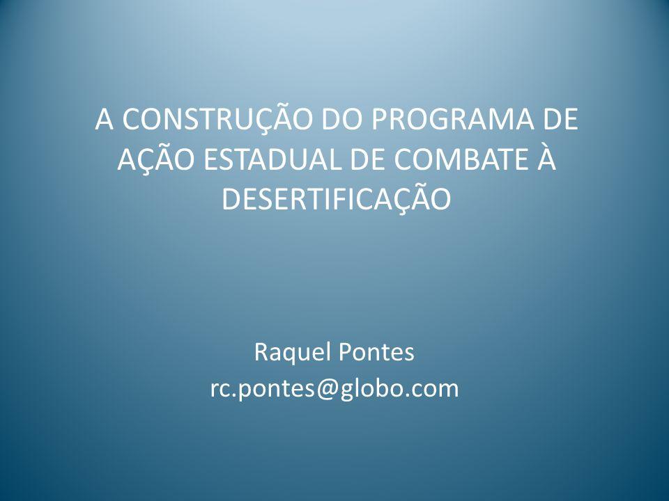 A CONSTRUÇÃO DO PROGRAMA DE AÇÃO ESTADUAL DE COMBATE À DESERTIFICAÇÃO