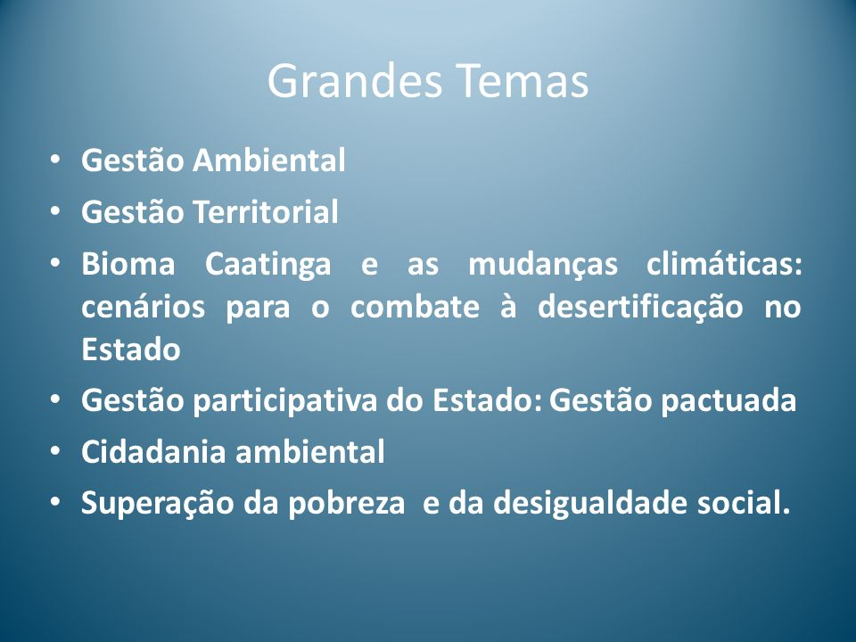 Grandes Temas Gestão Ambiental Gestão Territorial