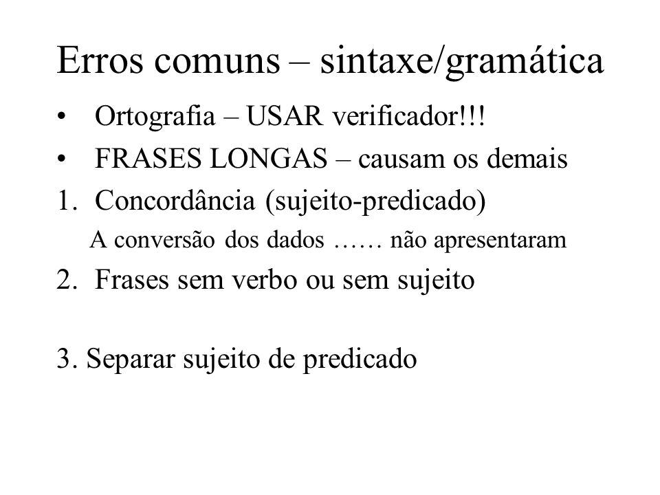 Erros comuns – sintaxe/gramática