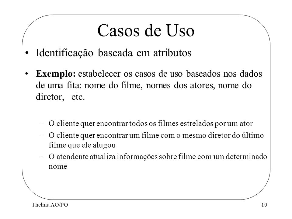 Casos de Uso Identificação baseada em atributos