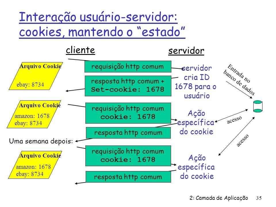 Interação usuário-servidor: cookies, mantendo o estado