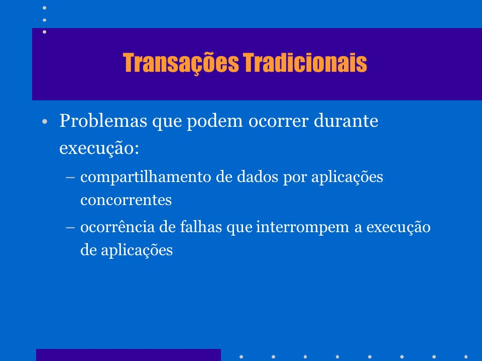 Transações Tradicionais