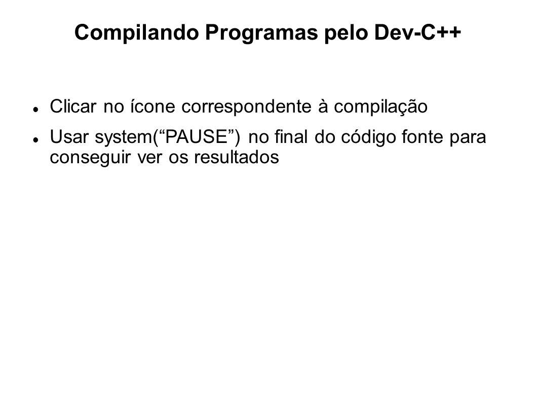Compilando Programas pelo Dev-C++