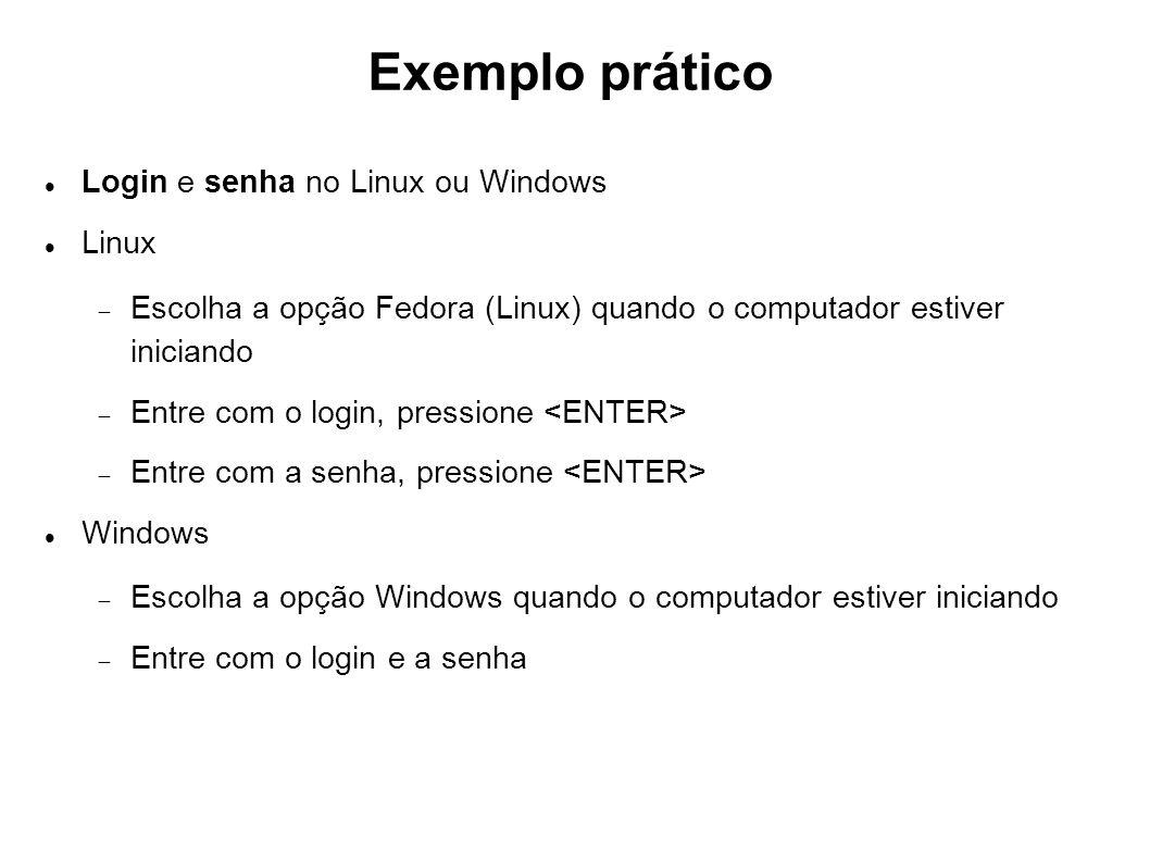 Exemplo prático Login e senha no Linux ou Windows Linux