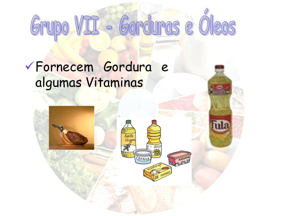 Grupo VII - Gorduras e Óleos