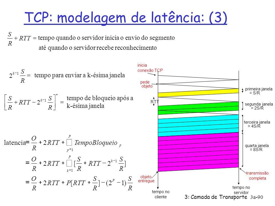 TCP: modelagem de latência: (3)