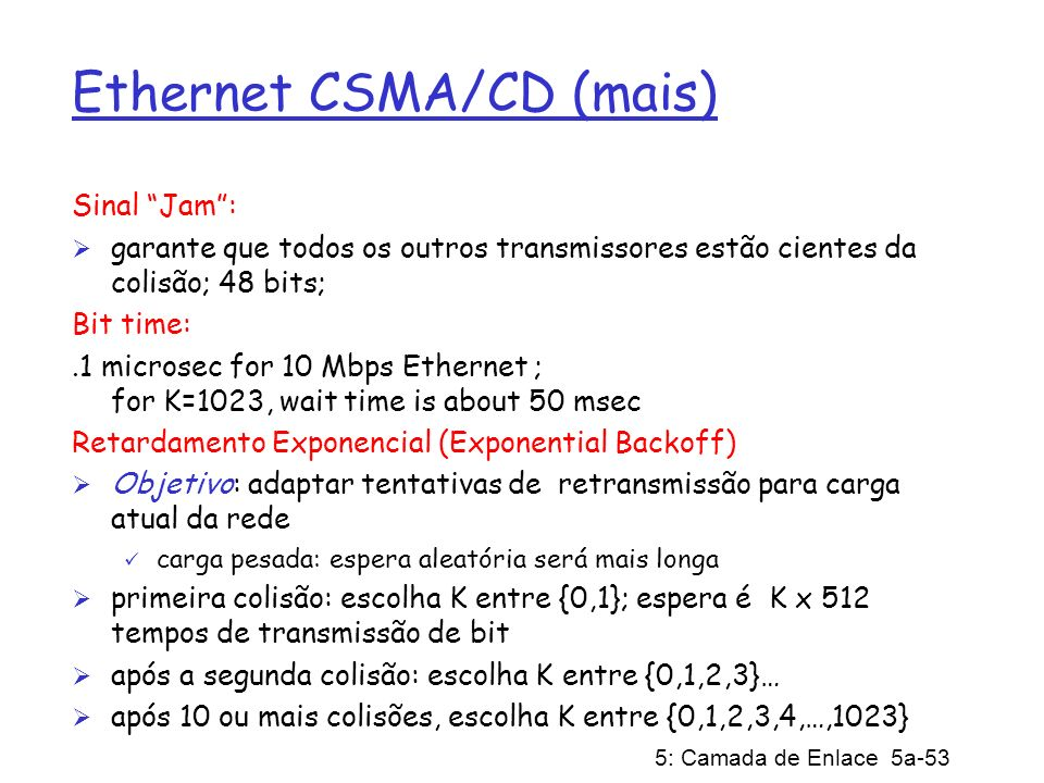 Ethernet CSMA/CD (mais)