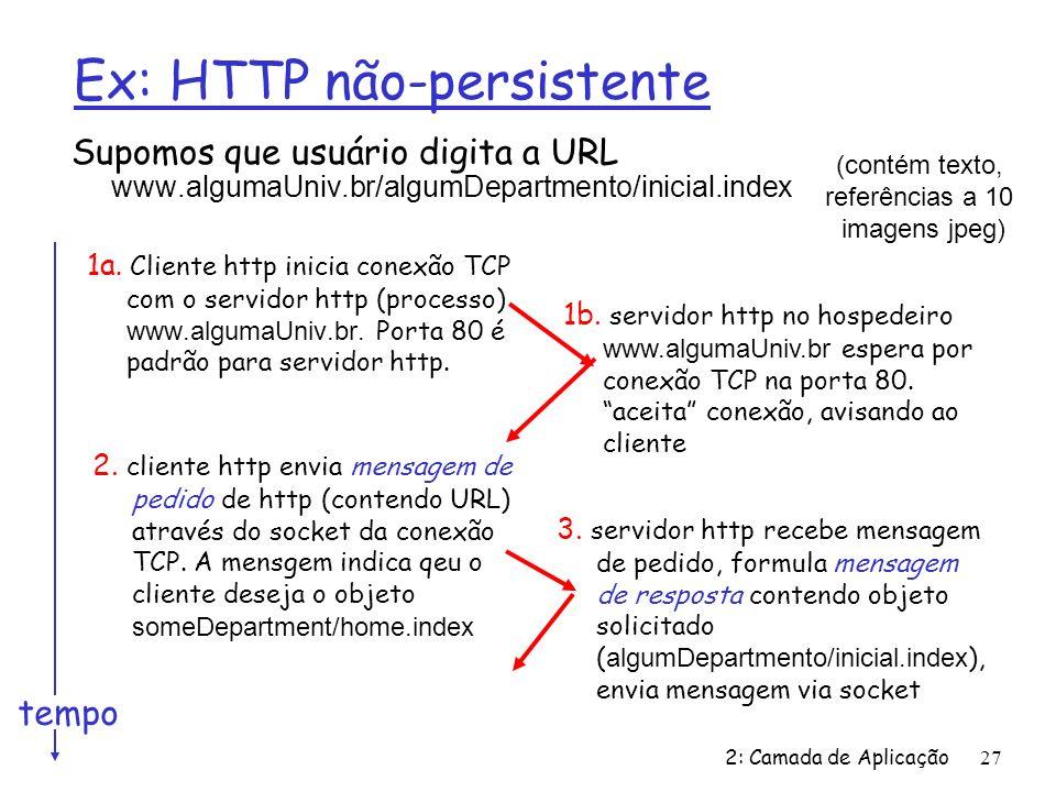 Ex: HTTP não-persistente