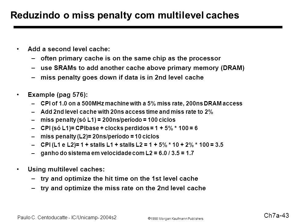 Reduzindo o miss penalty com multilevel caches