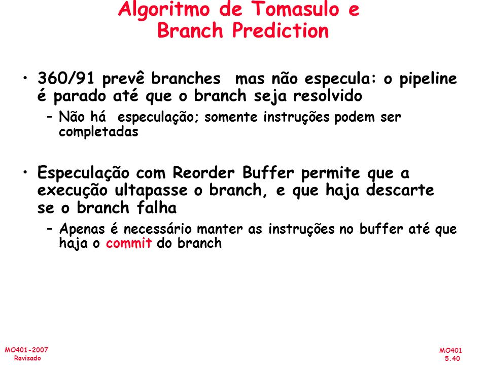 Algoritmo de Tomasulo e Branch Prediction
