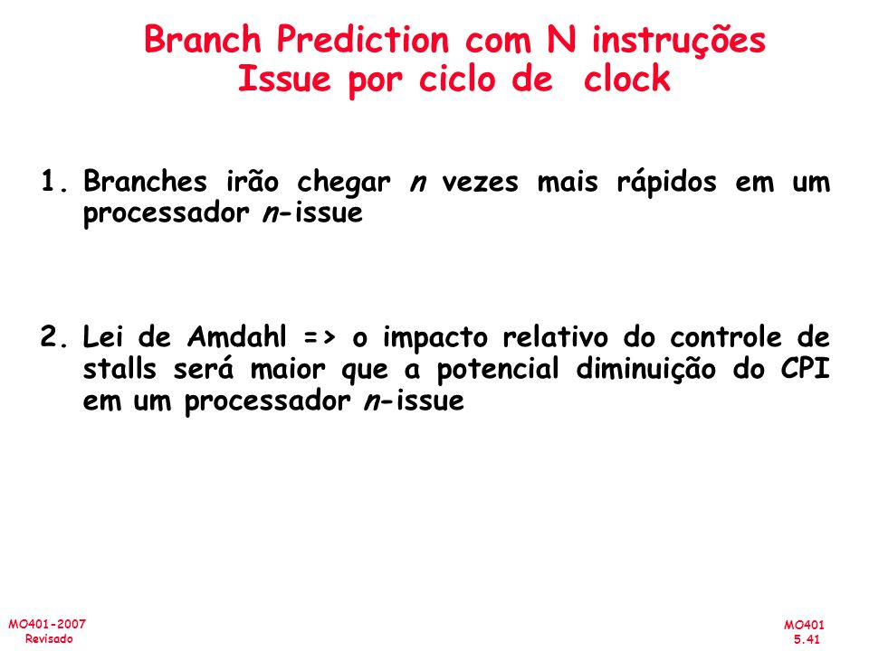 Branch Prediction com N instruções Issue por ciclo de clock