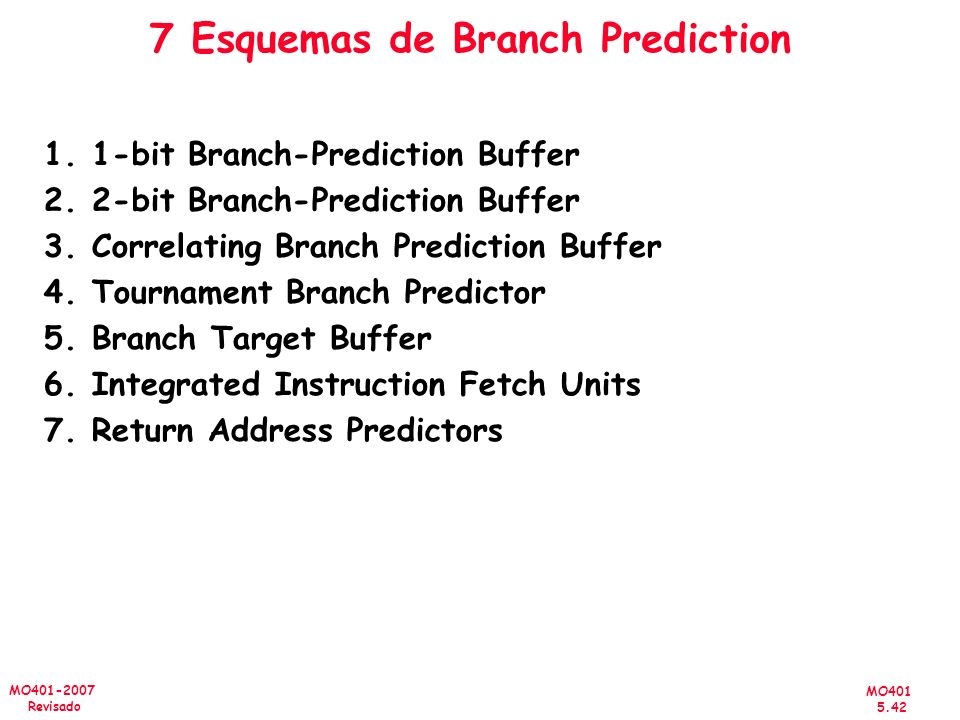 7 Esquemas de Branch Prediction
